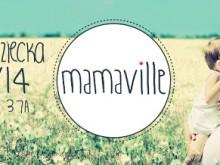 Mamaville